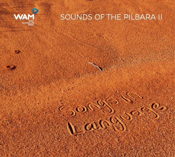 Sounds of the Pilbara II